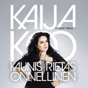 Kaija Koo: Kaunis rietas onnellinen - Parhaat 1980 - 2011