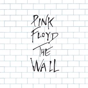 Pink Floyd: The Wall (2011 Remastered Version)
