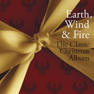 Earth, Wind & Fire: The Classic Christmas Album