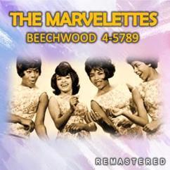 The Marvelettes: Beechwood 4-5789 (Remastered)