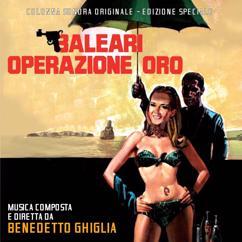 Benedetto Ghiglia: Baleari operazione oro (Original Motion Picture Soundtrack)