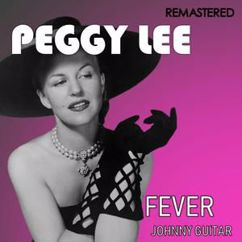 Peggy Lee: Johnny Guitar (Digitally Remastered)