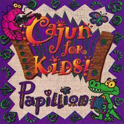 Papillion: Cajun For Kids