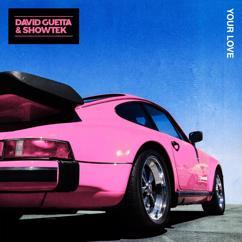 David Guetta & Showtek: Your Love