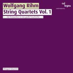 Minguet Quartett: Wolfgang Rihm: String Quartets Vol. 1