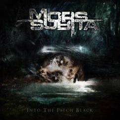 Mors Subita: Into the Pitch Black