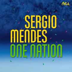 Sérgio Mendes, Carlinhos Brown: One Nation (feat. Carlinhos Brown)