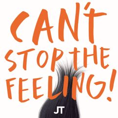 """Justin Timberlake: CAN'T STOP THE FEELING! (Original Song From DreamWorks Animation's """"Trolls"""")"""