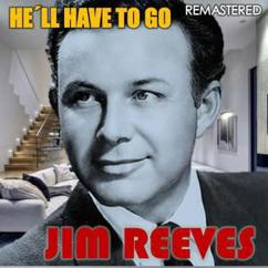 Jim Reeves: Have You Ever Been Lonely (Have You Ever Been Blue) (Remastered)