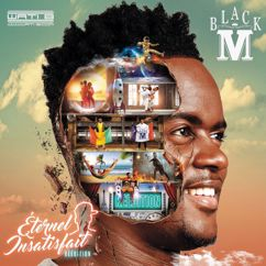 Black M: Éternel insatisfait (Réédition)