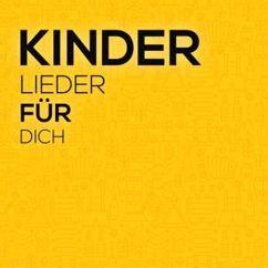 Various Artists: Kinderlieder für Dich