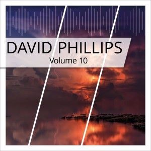 David Phillips: David Phillips, Vol. 10