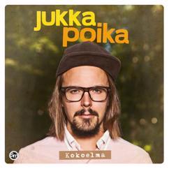 Jukka Poika: Haluun kuulla sen äänen