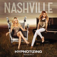 Nashville Cast: Hypnotizing (Acoustic Version)