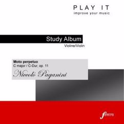Denette Whitter: Play It - Study-Album for Violin: Niccolò Paganini, Moto Perpetuo in C Major, Op. 11