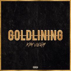 Kim Viera: Gold Lining