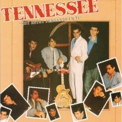 Tennessee: Hoy estoy pensando en ti