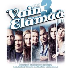 Various Artists: Vain elämää - kausi 3 ilta