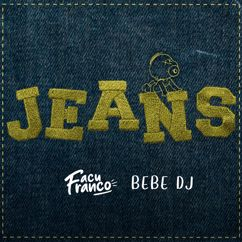 Bebe DJ: Jeans (Remix)