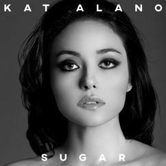 Kat Alano: Sugar