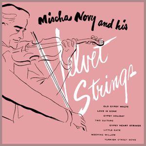 Mischa Novy: Mischa Novy and His Velvet Strings