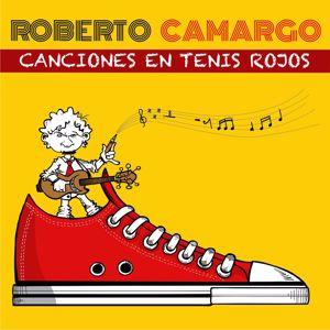 Roberto Camargo: Canciones en Tenis Rojos