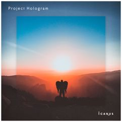 Project Hologram: Icarus