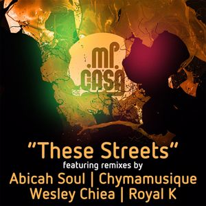 Mi Casa: These Streets (Remixes)