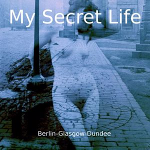Dominic Crawford Collins: Berlin-Glasgow-Dundee