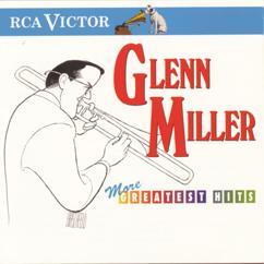 Glenn Miller: More Greatest Hits