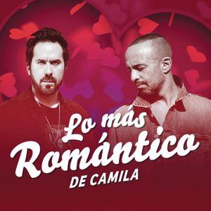 Camila: Lo Más Romántico de