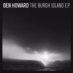 Ben Howard: The Burgh Island EP