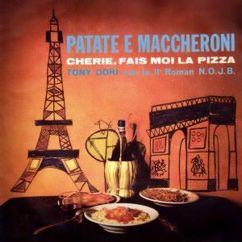 Tony Dori: Patate e Maccheroni