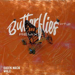 Queen Naija, Wale: Butterflies Pt. 2 (Wale Remix)