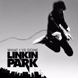 Linkin Park: What I've Done