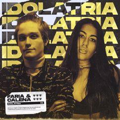 Faria & Calena: Idolatria