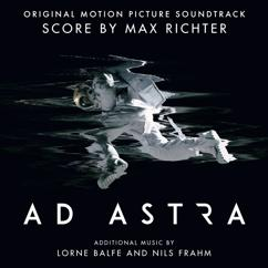 Max Richter, Lorne Balfe: Ad Astra (Original Motion Picture Soundtrack)