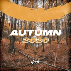Various Artists: Autumn 2020: The Best Dance, Pop, Future House Music by Hoop Records