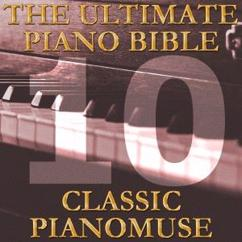 Pianomuse: The Ultimate Piano Bible - Classic 10 of 45