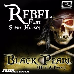 Rebel: Black Pearl (He's A Pirate)