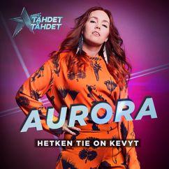 Aurora: Hetken tie on kevyt (Tähdet, tähdet kausi 5)