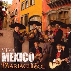 Mariachi Sol: Mariachi Sol: Viva Mexico