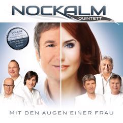Nockalm Quintett: Mit den Augen einer Frau