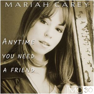 Mariah Carey: Anytime You Need A Friend EP