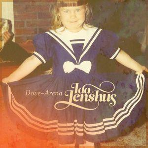 Ida Jenshus: Dove-Arena