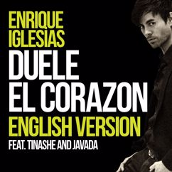 Enrique Iglesias, Tinashe, Javada: DUELE EL CORAZON (English Version)