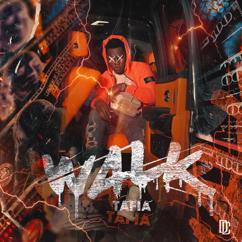 Tafia: Walk