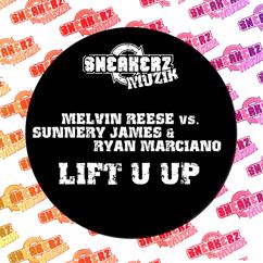 Melvin Reese: Lift U Up (feat. Sunnery James & Ryan Marciano)