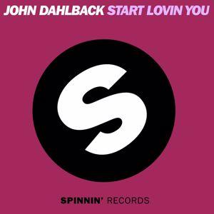 John Dahlbäck: Start Lovin You