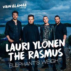 Lauri Ylönen: Elephant's Weight (feat. The Rasmus) [Vain elämää kausi 9]